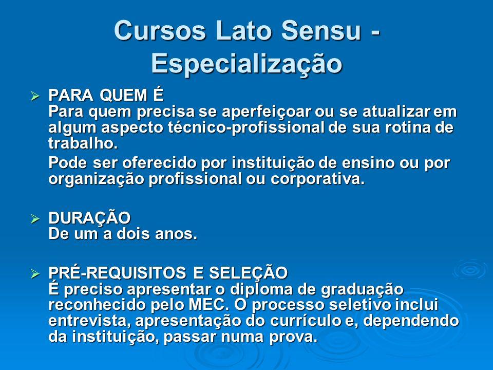 Cursos Lato Sensu - Especialização