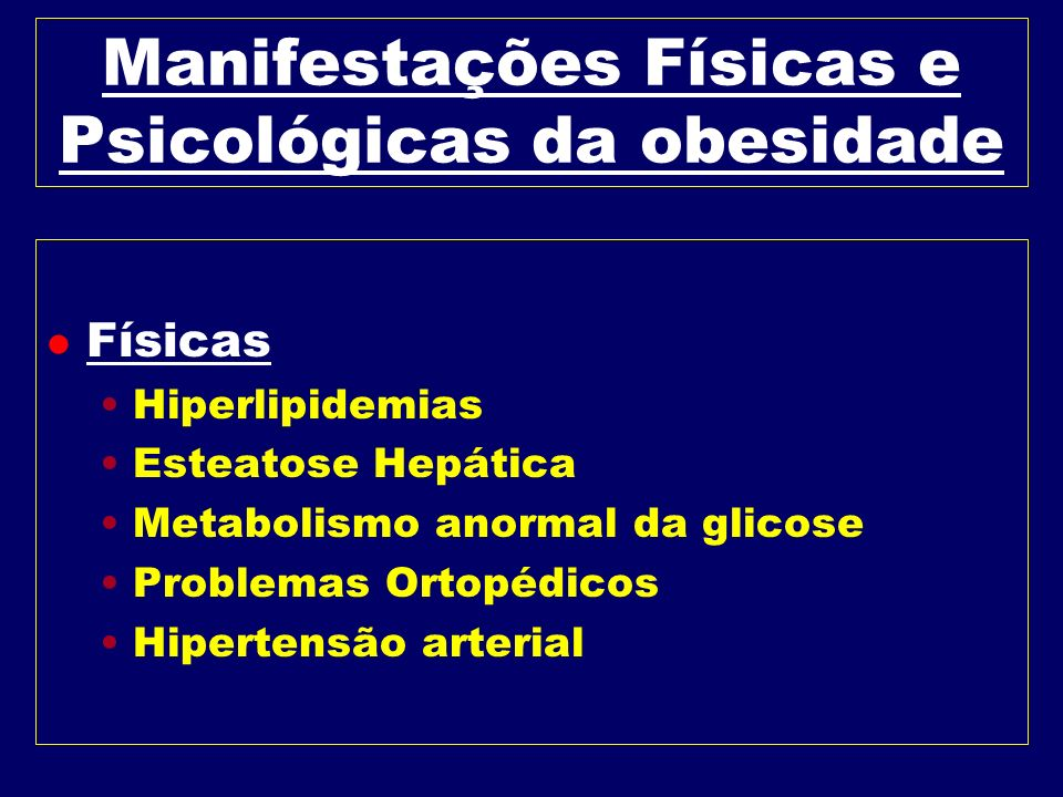 Manifestações Físicas e Psicológicas da obesidade