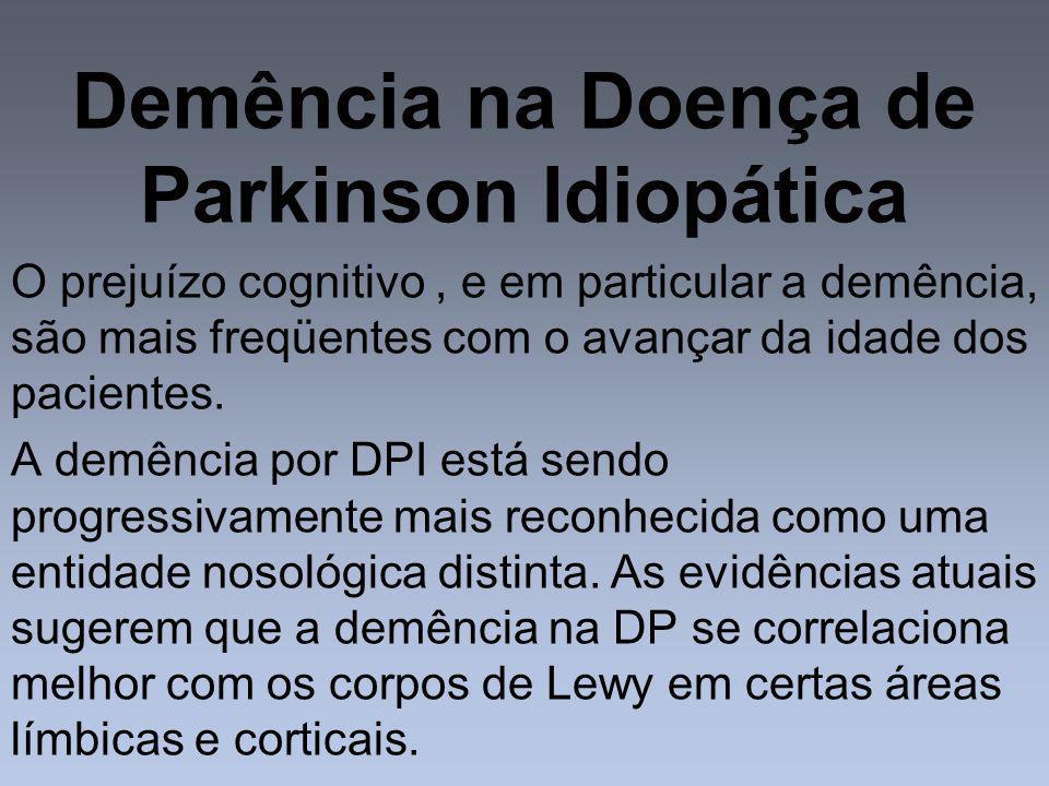 Demência na Doença de Parkinson Idiopática
