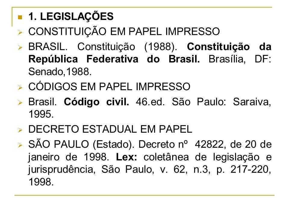 1. LEGISLAÇÕES CONSTITUIÇÃO EM PAPEL IMPRESSO.