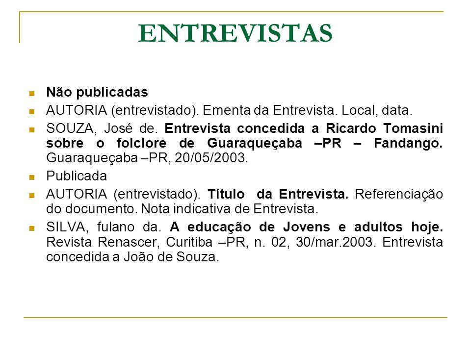 ENTREVISTAS Não publicadas