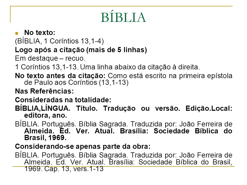 BÍBLIA No texto: (BÍBLIA, 1 Coríntios 13,1-4)