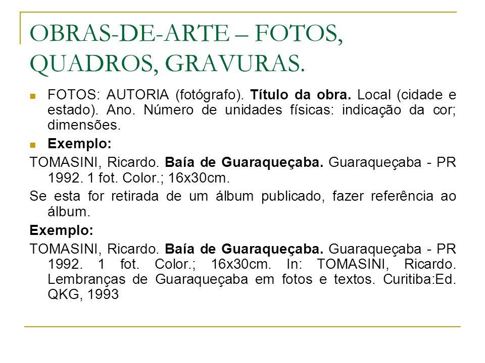 OBRAS-DE-ARTE – FOTOS, QUADROS, GRAVURAS.