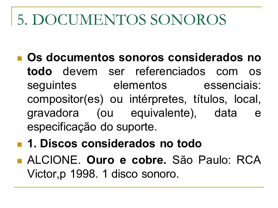 5. DOCUMENTOS SONOROS