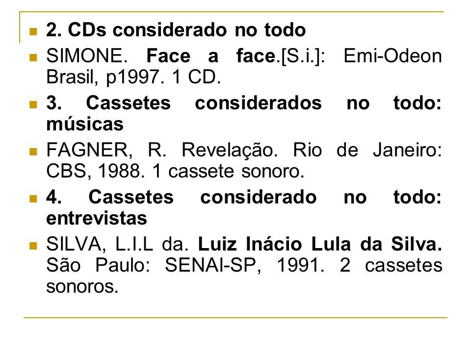 2. CDs considerado no todo