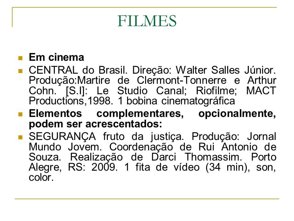 FILMES Em cinema.