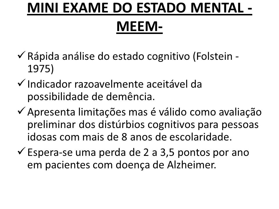 MINI EXAME DO ESTADO MENTAL -MEEM-