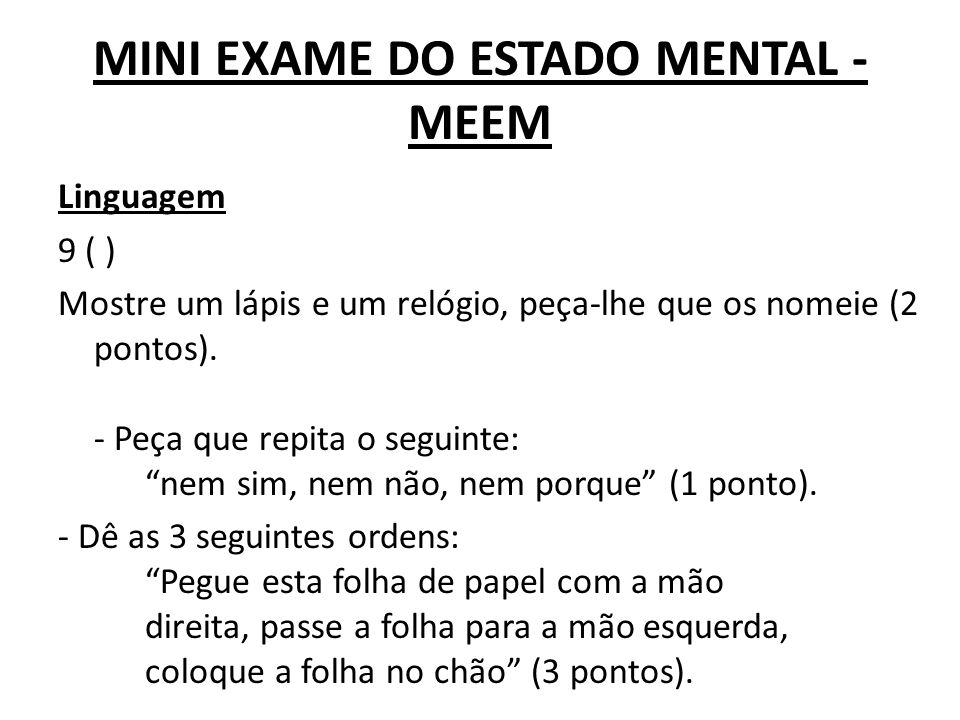 MINI EXAME DO ESTADO MENTAL - MEEM
