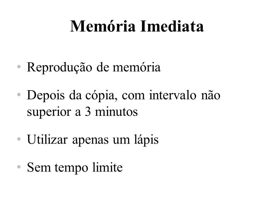 Memória Imediata Reprodução de memória