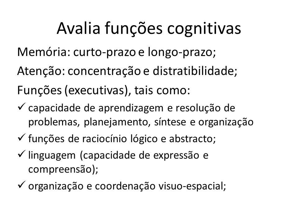Avalia funções cognitivas