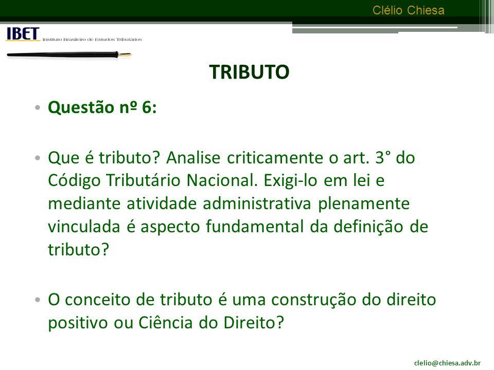 TRIBUTO Questão nº 6: