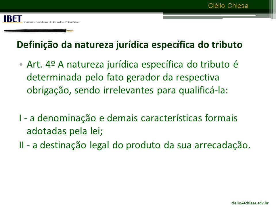 Definição da natureza jurídica específica do tributo