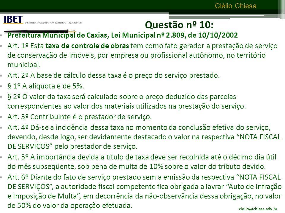 Questão nº 10: Prefeitura Municipal de Caxias, Lei Municipal nº 2.809, de 10/10/2002.