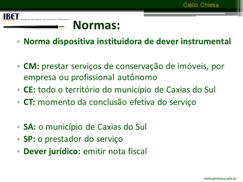 Normas: Norma dispositiva instituidora de dever instrumental
