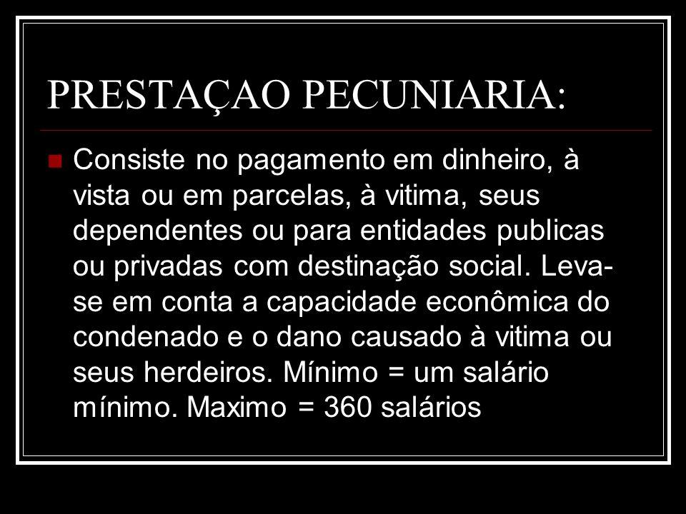 PRESTAÇAO PECUNIARIA: