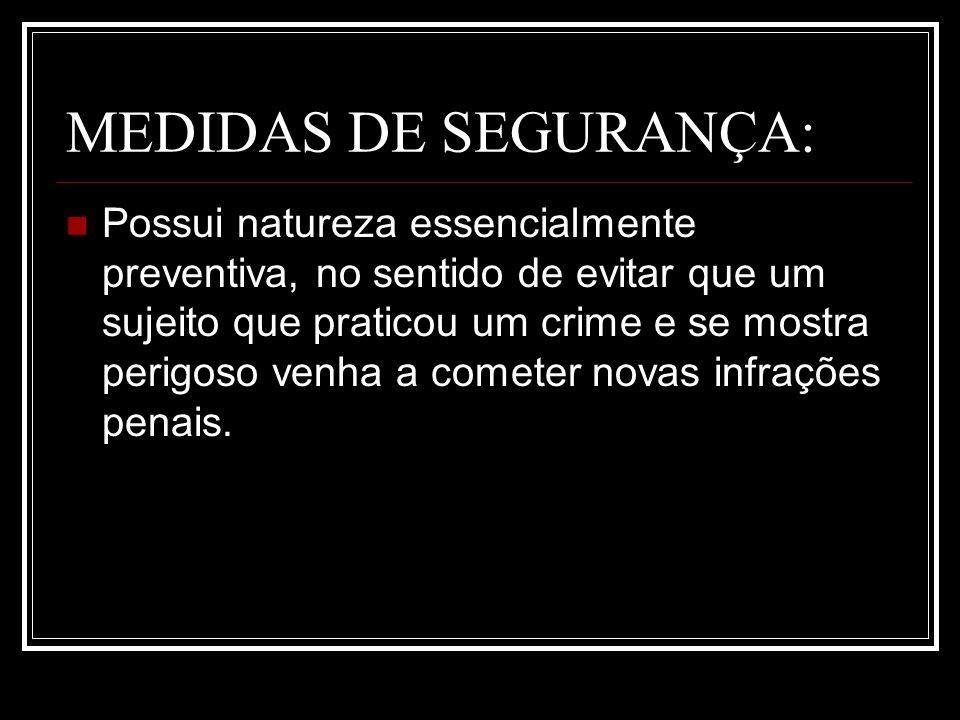 MEDIDAS DE SEGURANÇA: