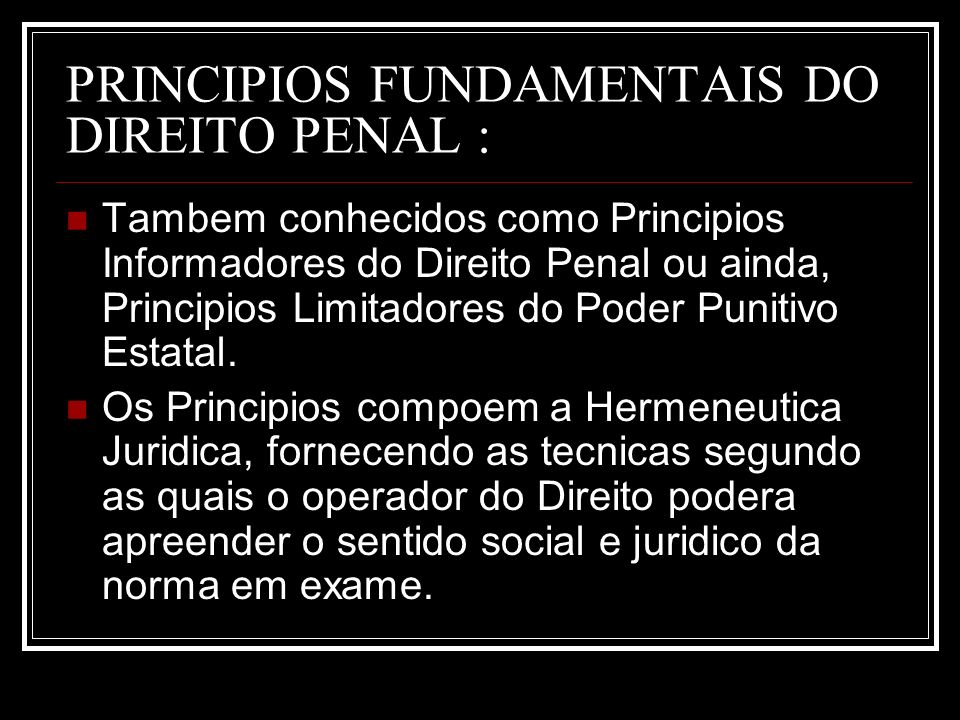 PRINCIPIOS FUNDAMENTAIS DO DIREITO PENAL :