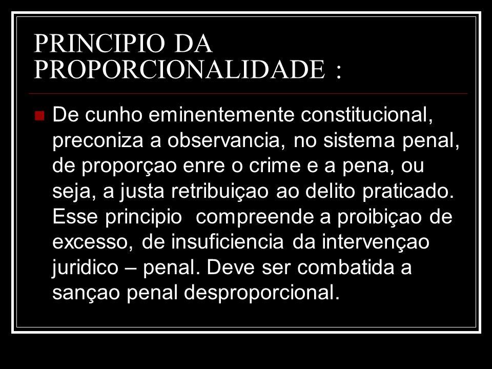 PRINCIPIO DA PROPORCIONALIDADE :