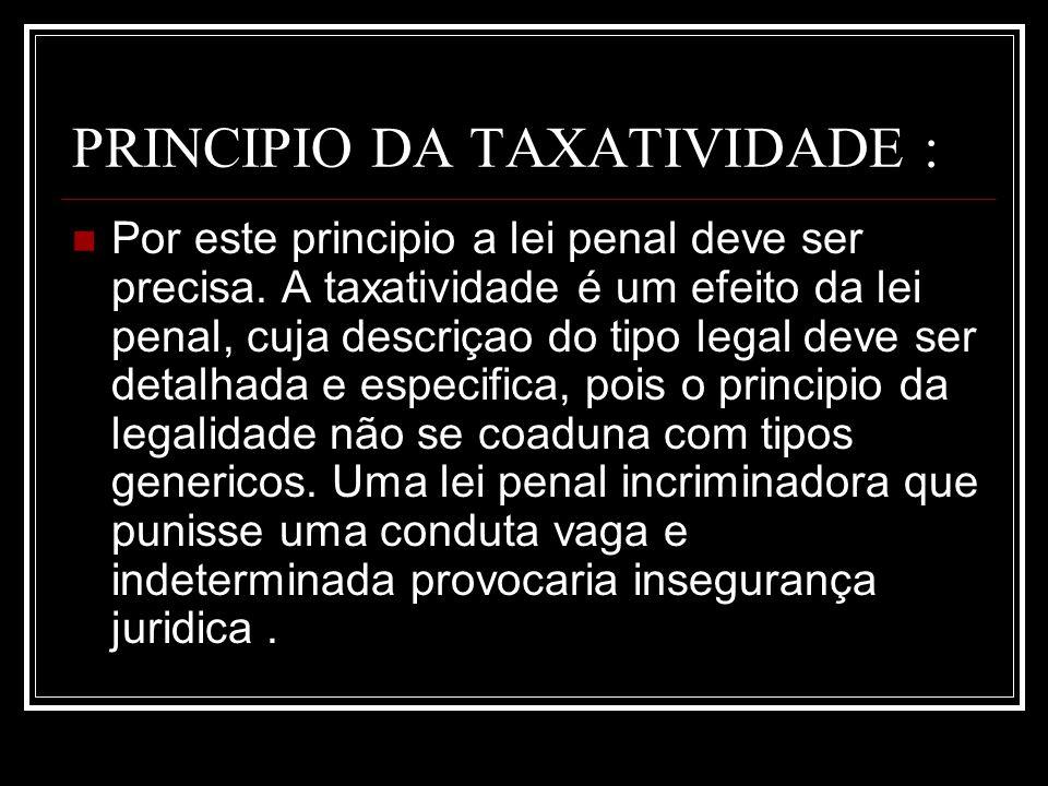 PRINCIPIO DA TAXATIVIDADE :
