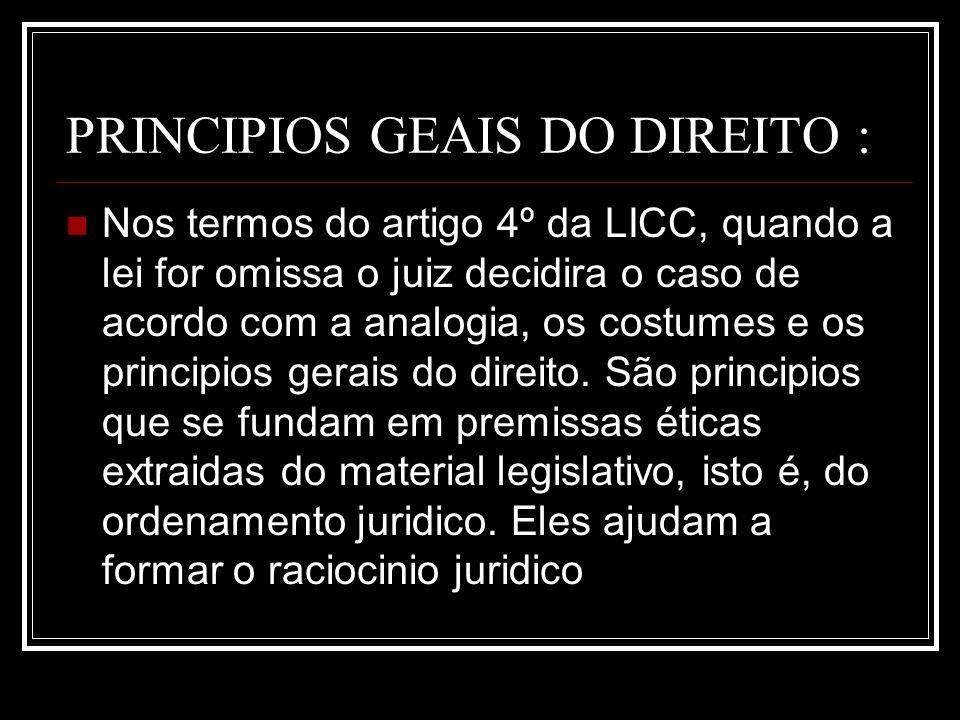 PRINCIPIOS GEAIS DO DIREITO :
