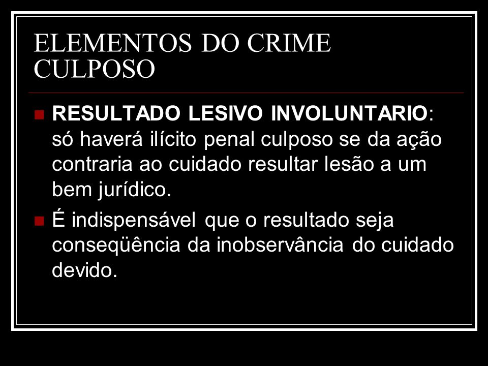ELEMENTOS DO CRIME CULPOSO