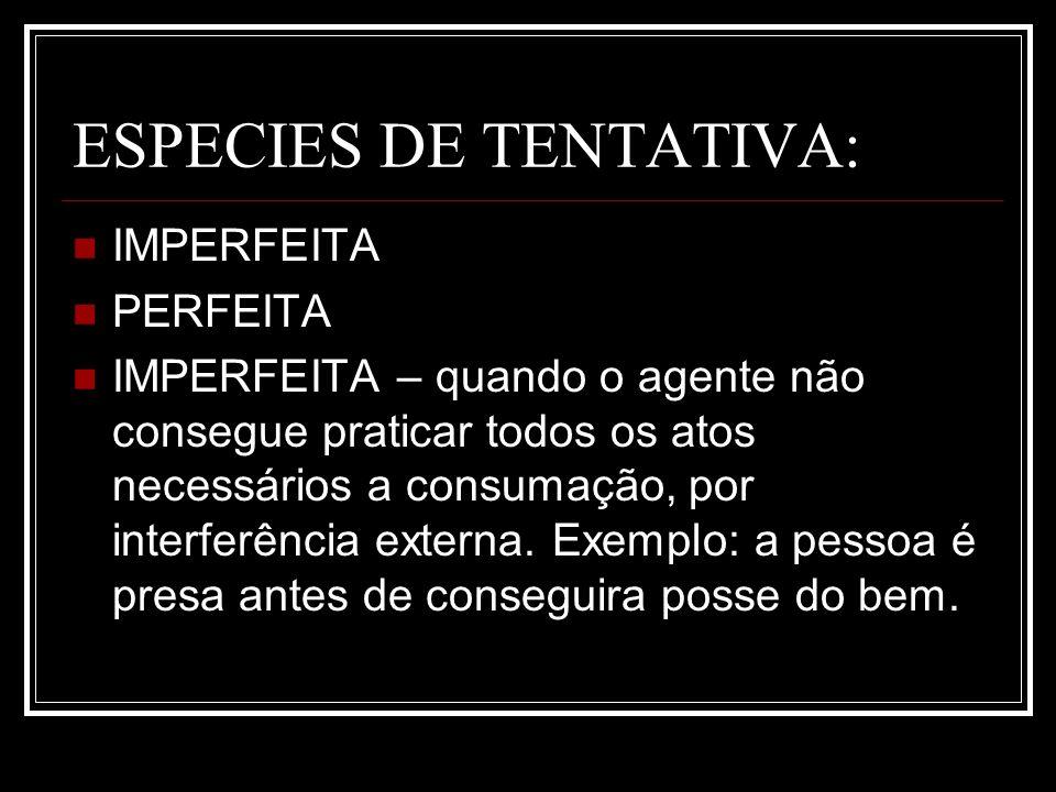 ESPECIES DE TENTATIVA: