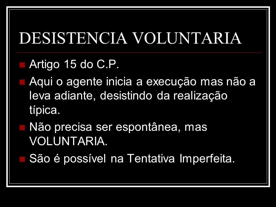 DESISTENCIA VOLUNTARIA
