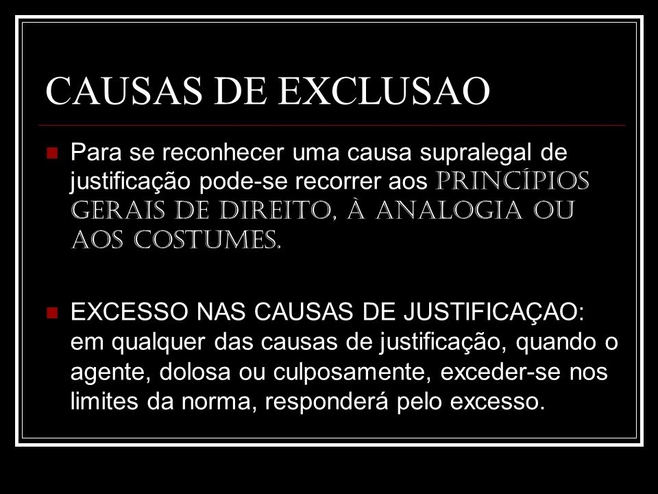 CAUSAS DE EXCLUSAO