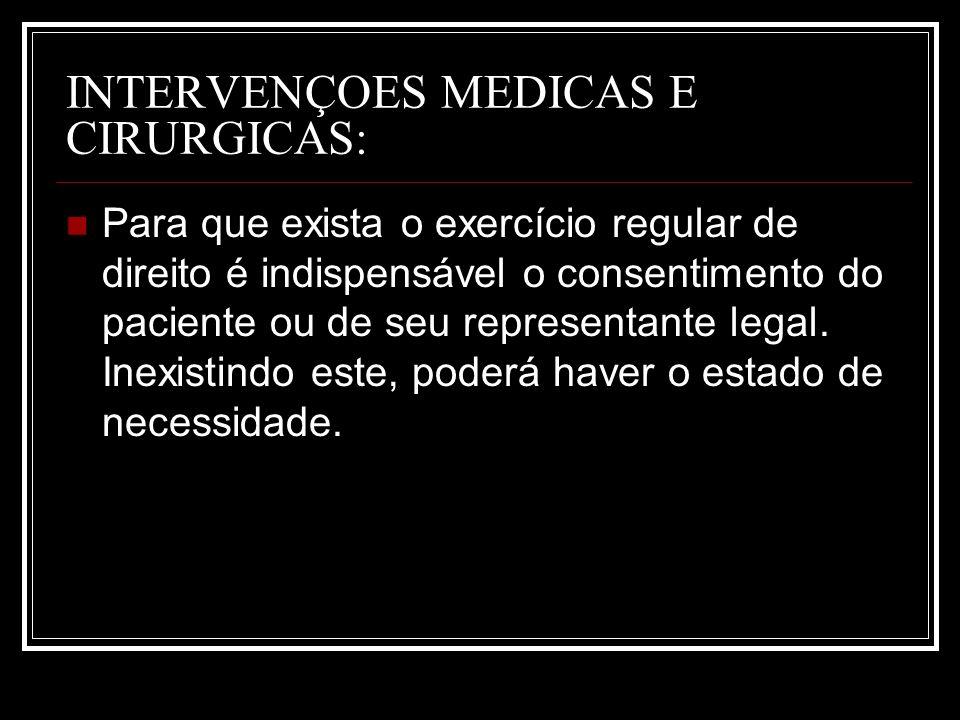 INTERVENÇOES MEDICAS E CIRURGICAS: