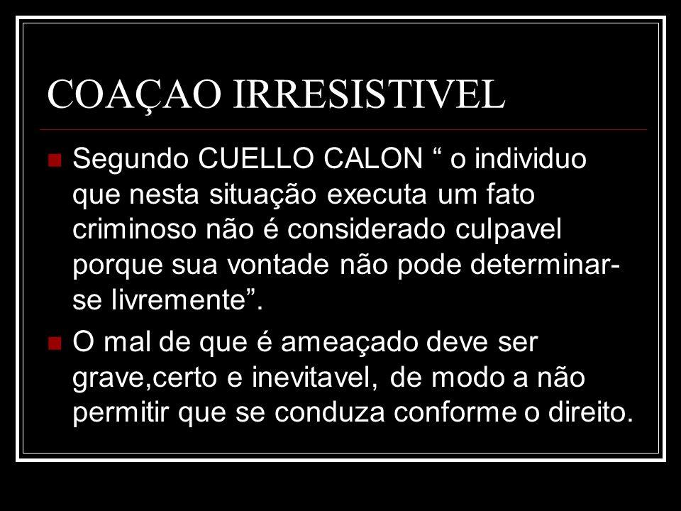 COAÇAO IRRESISTIVEL