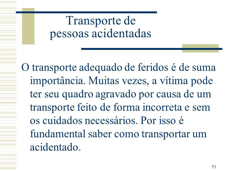 Transporte de pessoas acidentadas