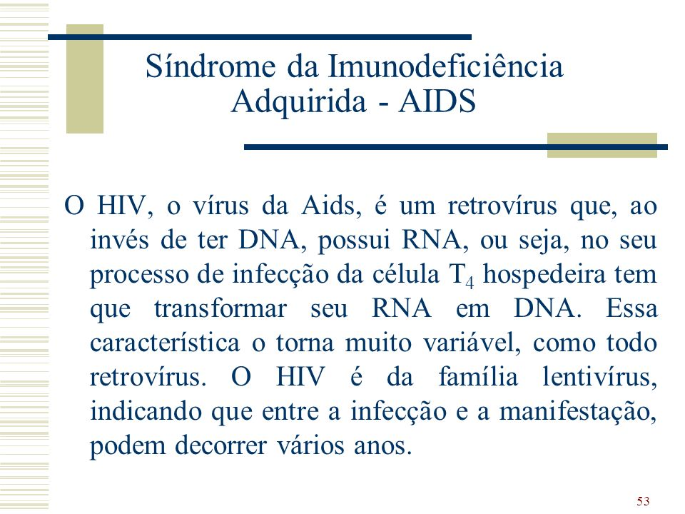 Síndrome da Imunodeficiência Adquirida - AIDS
