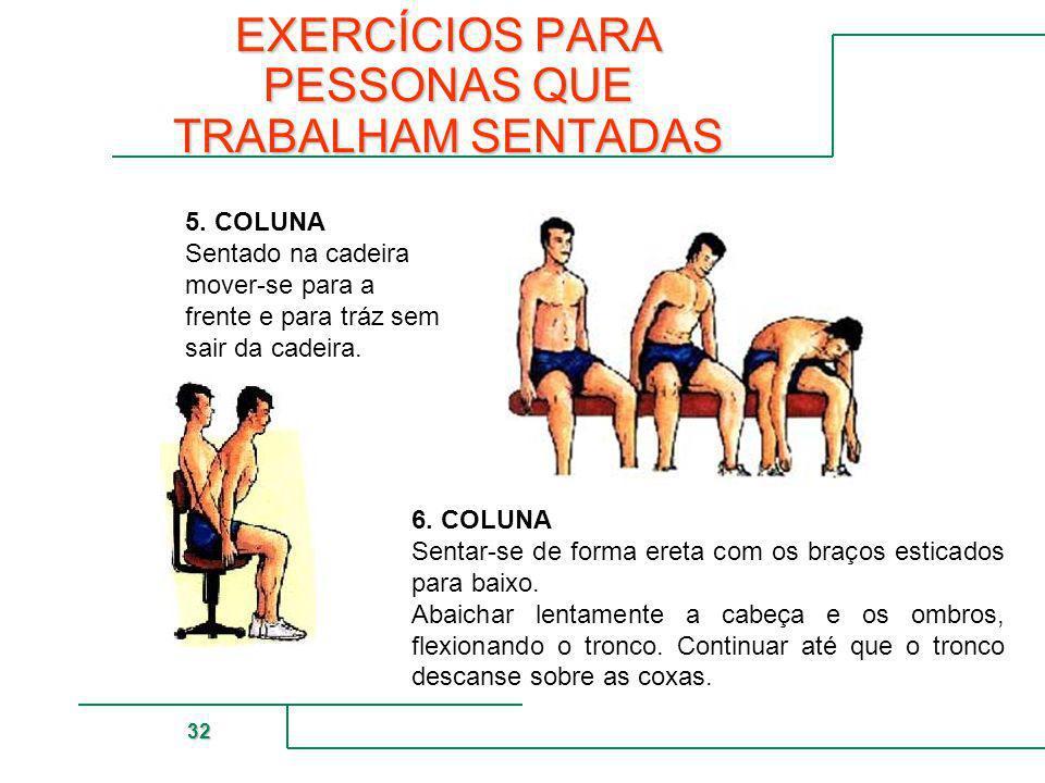 EXERCÍCIOS PARA PESSONAS QUE TRABALHAM SENTADAS