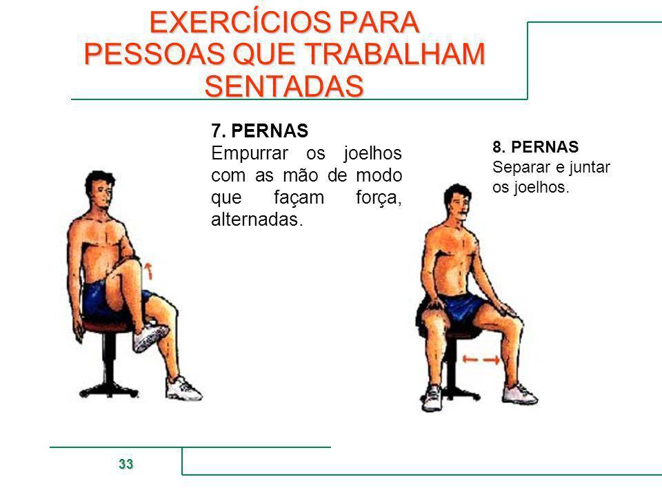 EXERCÍCIOS PARA PESSOAS QUE TRABALHAM SENTADAS