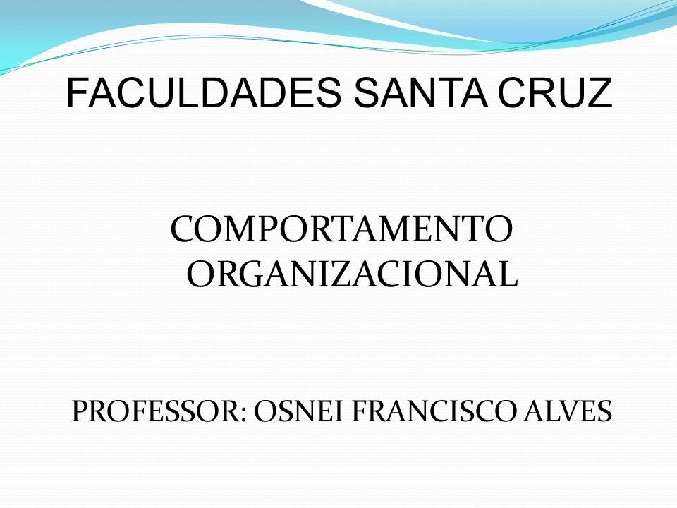 FACULDADES SANTA CRUZ COMPORTAMENTO ORGANIZACIONAL