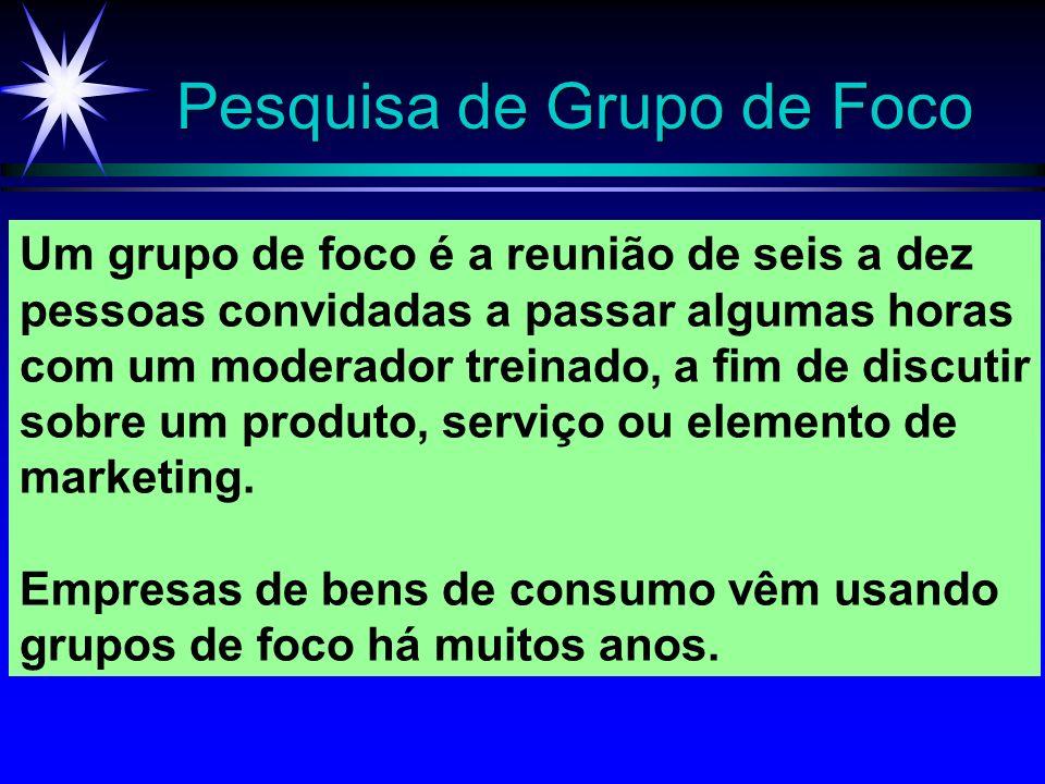 Pesquisa de Grupo de Foco