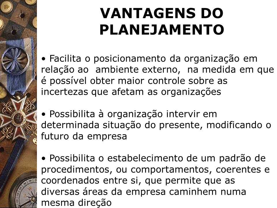 VANTAGENS DO PLANEJAMENTO