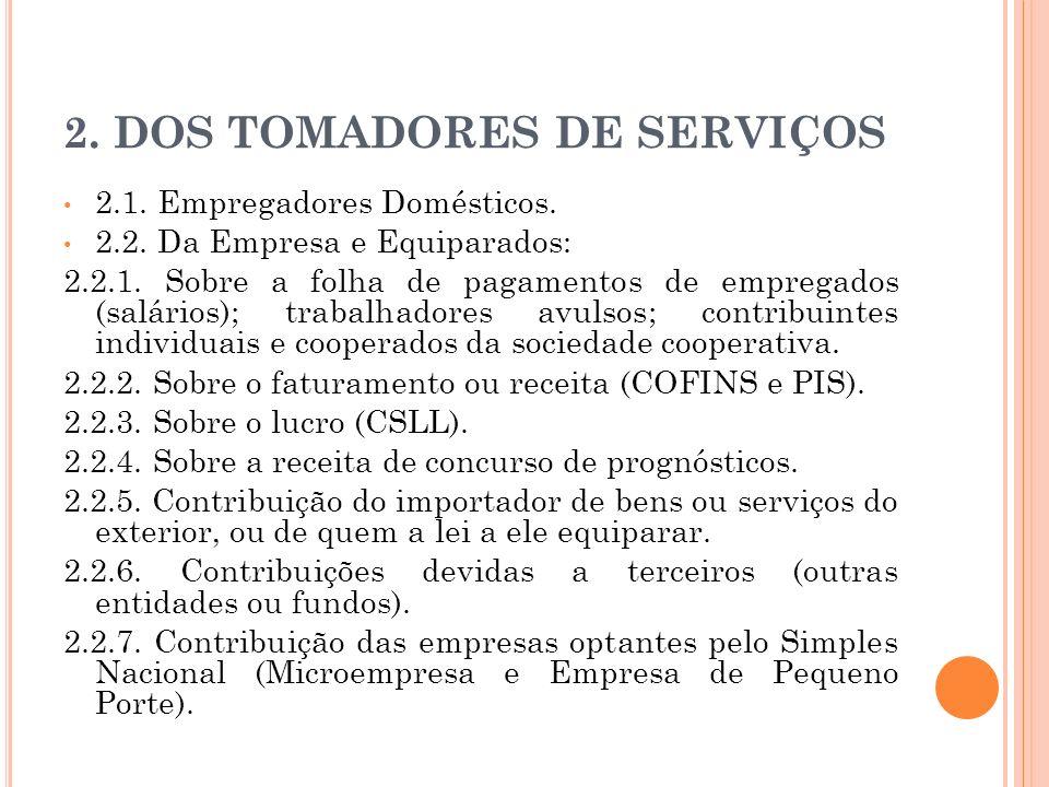 2. DOS TOMADORES DE SERVIÇOS