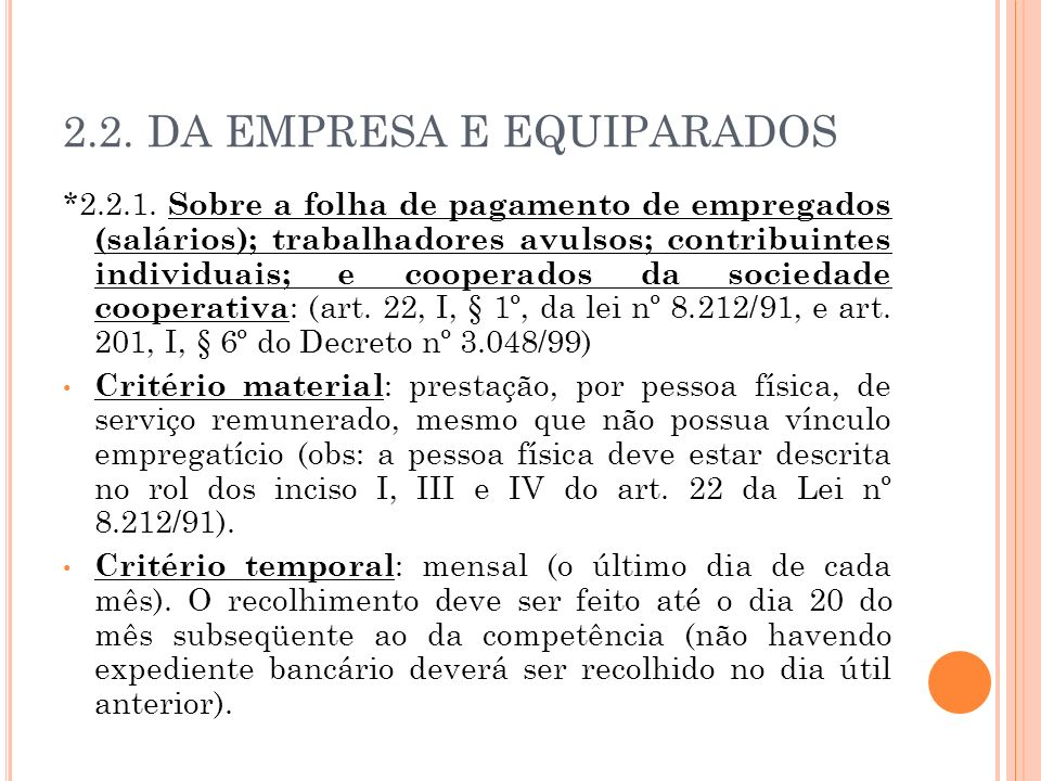 2.2. DA EMPRESA E EQUIPARADOS