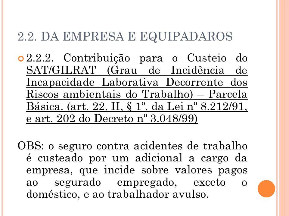 2.2. DA EMPRESA E EQUIPADAROS