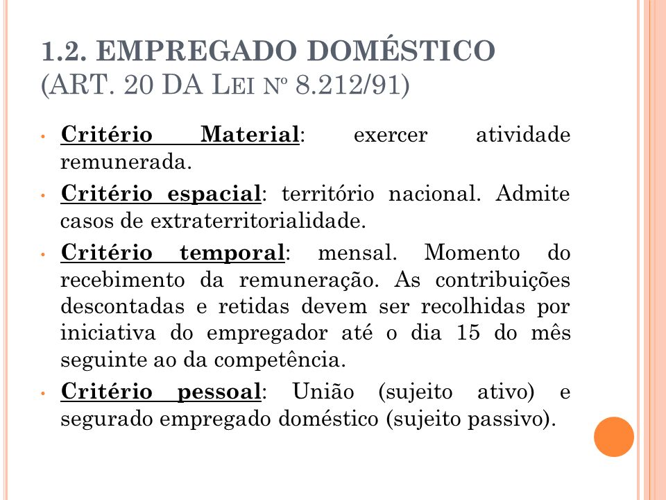 1.2. EMPREGADO DOMÉSTICO (ART. 20 DA Lei nº 8.212/91)