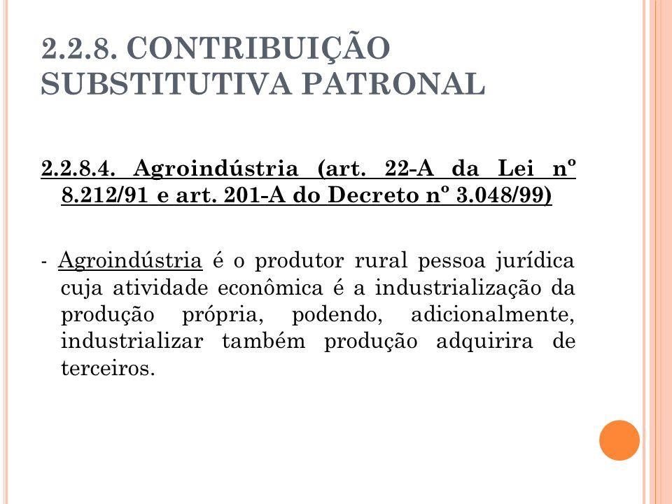 2.2.8. CONTRIBUIÇÃO SUBSTITUTIVA PATRONAL