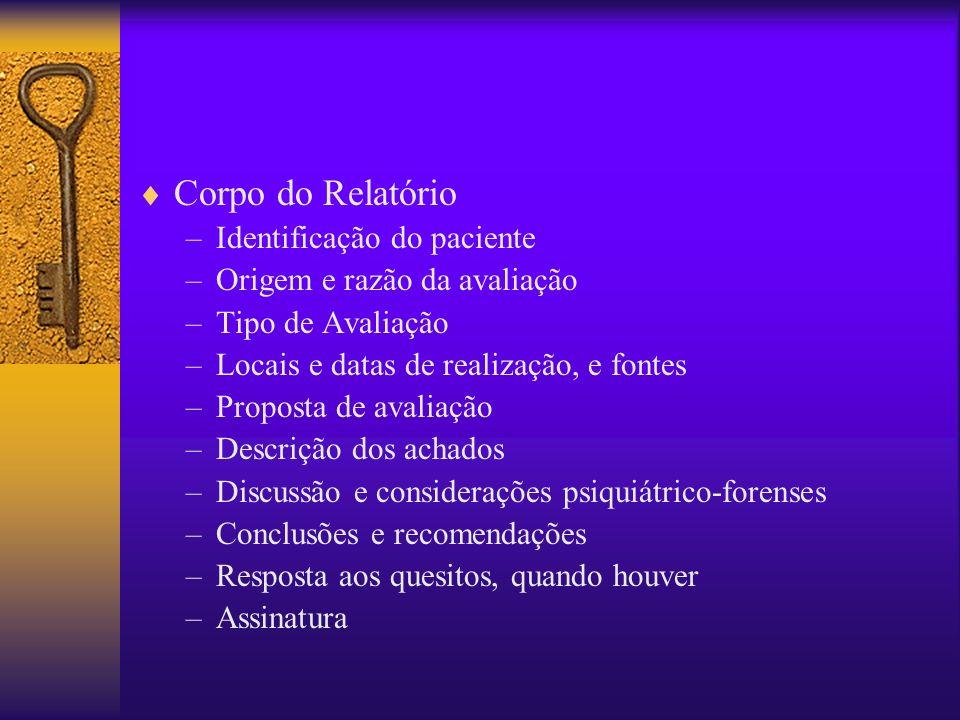Corpo do Relatório Identificação do paciente