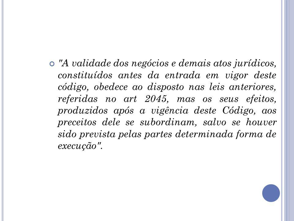 De acordo com o art. 2035, caput do CC: