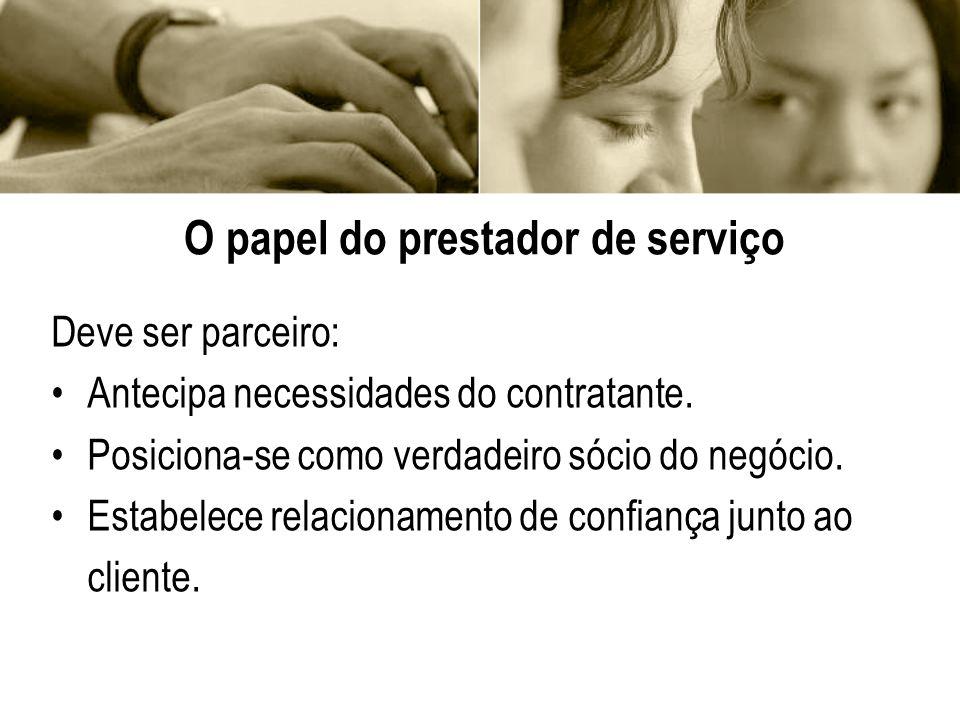 O papel do prestador de serviço