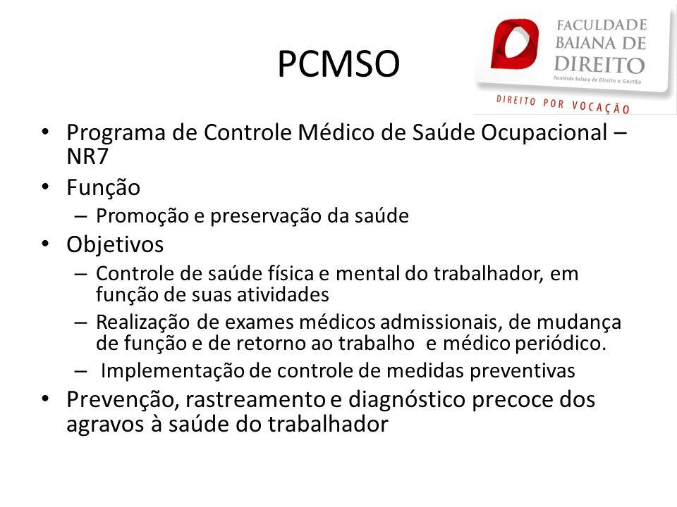 PCMSO Programa de Controle Médico de Saúde Ocupacional – NR7 Função