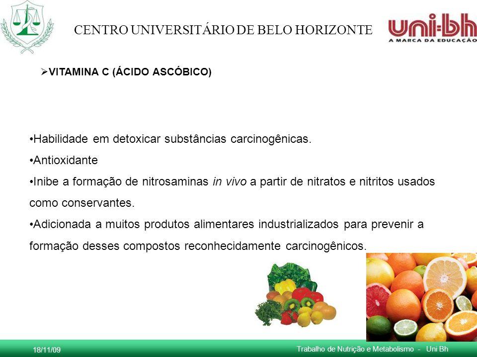 Habilidade em detoxicar substâncias carcinogênicas. Antioxidante
