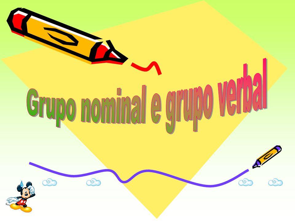 Grupo nominal e grupo verbal