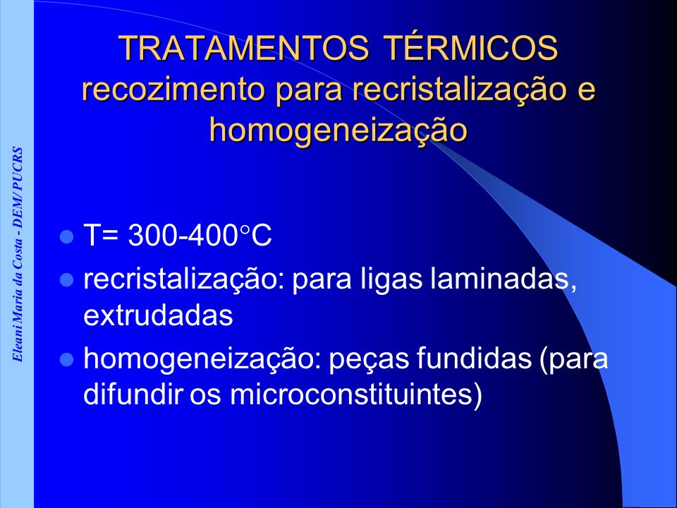 TRATAMENTOS TÉRMICOS recozimento para recristalização e homogeneização