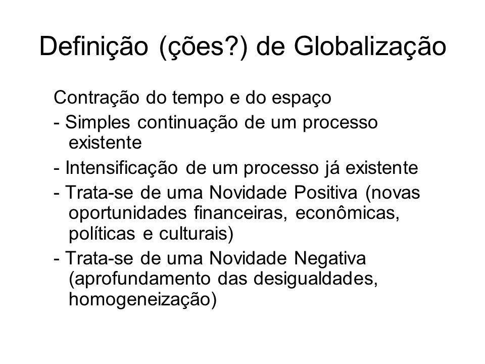Definição (ções ) de Globalização
